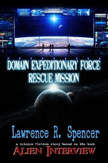 Domain Expeditionary Force Rescue Mission (Paperback book)